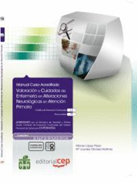 VALORACIÓN Y CUIDADOS DE ENFERMERA EN ALTERACIONES NEUROLÓGICAS EN ATENCIÓN PRIMARIA. COLECCIÓN FOR
