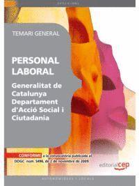 PERSONAL LABORAL DE LA GENERALITAT DE CATALUNYA. DEPARTAMENT D'ACCIÓ SOCIAL I CIUTADANIA. TEMARI GENERAL
