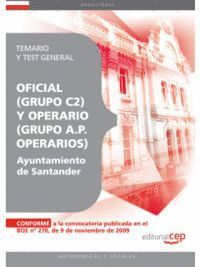 OFICIAL (GRUPO C2)  Y OPERARIO (GRUPO A.P. OPERARIOS) DEL AYUNTAMIENTO DE SANTANDER. TEMARIO Y TEST GENERAL