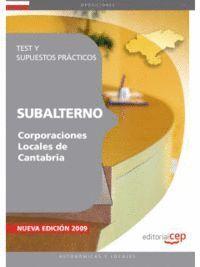 SUBALTERNO CORPORACIONES LOCALES DE CANTABRIA. TEST Y SUPUESTOS PRÁCTICOS