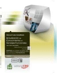 ACTUALIZACIÓN DE CONOCIMIENTOS EN VENDAJES FUNCIONALES. COLECCIÓN FORMACIÓN CONTINUADA