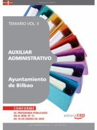 AUXILIAR ADMINISTRATIVO DEL AYUNTAMIENTO DE BILBAO. TEMARIO VOL. II.