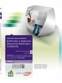 ENFERMERA DE URGENCIAS: SITUACIONES ESPECIALES Y CATÁSTROFES. COLECCIÓN FORMACIÓN CONTINUADA