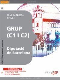 GRUP (C1 I C2) DE LA DIPUTACIÓ DE BARCELONA. TEST GENERAL COMÚ