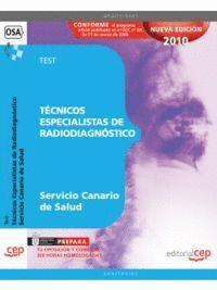 TÉCNICOS ESPECIALISTAS DE RADIODIAGNÓSTICO DEL SERVICIO CANARIO DE SALUD. TEST