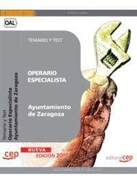 OPERARIO ESPECIALISTA AYUNTAMIENTO DE ZARAGOZA. TEMARIO Y TEST