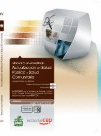 ACTUALIZACIÓN EN SALUD PÚBLICA Y SALUD COMUNITARIA. COLECCIÓN FORMACIÓN CONTINUA