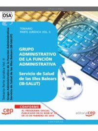 GRUPO ADMINISTRATIVO DE LA FUNCIÓN ADMINISTRATIVA. SERVICIO DE SALUD DE LAS ILLES BALEARS (IB-SALUT)