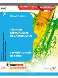 TÉCNICOS ESPECIALISTAS DE LABORATORIO DEL SERVICIO CANARIO DE SALUD. TEMARIO VOL. II.