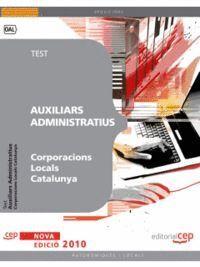 AUXILIARS ADMINISTRATIUS CORPORACIONS LOCALS CATALUNYA. TEST