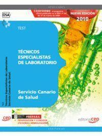 TÉCNICOS ESPECIALISTAS DE LABORATORIO DEL SERVICIO CANARIO DE SALUD. TEST