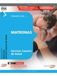 MATRONAS DEL SERVICIO CANARIO DE SALUD. TEMARIO VOL. I.