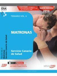 MATRONAS DEL SERVICIO CANARIO DE SALUD. TEMARIO VOL. II.