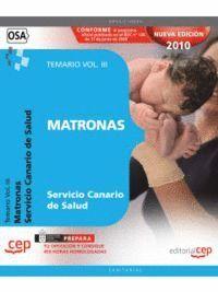 MATRONAS DEL SERVICIO CANARIO DE SALUD. TEMARIO VOL. III.