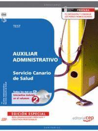 AUXILIAR ADMINISTRATIVO DEL SERVICIO CANARIO DE SALUD. TEST EDICION ESPECIAL