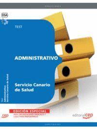 ADMINISTRATIVO DEL SERVICIO CANARIO DE SALUD. TEST EDICION ESPECIAL SINDICATOS