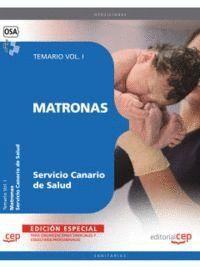 MATRONAS DEL SERVICIO CANARIO DE SALUD. TEMARIO VOL. I.  EDICION ESPECIAL