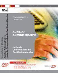 AUXILIAR ADMINISTRATIVO. JUNTA DE COMUNIDADES DE CASTILLA-LA MANCHA. TEMARIO  PARTE II: OFIMÁTICA