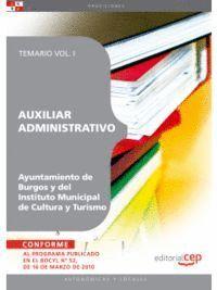 AUXILIAR ADMINISTRATIVO DEL AYUNTAMIENTO DE BURGOS Y DEL INSTITUTO MUNICIPAL DE CULTURA Y TURISMO. TEMARIO VOL. I.
