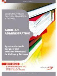 AUXILIAR ADMINISTRATIVO DEL AYUNTAMIENTO DE BURGOS Y DEL INSTITUTO MUNICIPAL DE CULTURA Y TURISMO. CONOCIMIENTOS DE CÁLCULO, GRAMÁTICA Y SINTAXIS