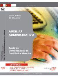AUXILIAR ADMINISTRATIVO. JUNTA DE COMUNIDADES DE CASTILLA-LA MANCHA. SIMULACROS DE EXAMEN