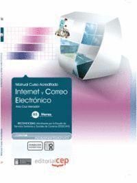 INTERNET Y CORREO ELECTRONICO (ADMINISTRATIVOS). COLECCION FORMACION CONTINUADA (ESSSCAN)