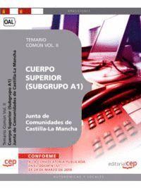 CUERPO SUPERIOR (SUBGRUPO A1). JUNTA DE COMUNIDADES DE CASTILLA-LA MANCHA. TEMARIO COMÚN VOL. II.