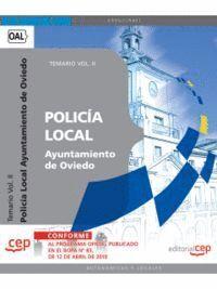 POLICÍA LOCAL DEL AYUNTAMIENTO DE OVIEDO. TEMARIO VOL. II.