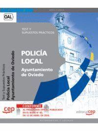 POLICÍA LOCAL DEL AYUNTAMIENTO DE OVIEDO. TEST Y SUPUESTOS PRÁCTICOS
