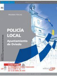 POLICÍA LOCAL DEL AYUNTAMIENTO DE OVIEDO. PRUEBAS FÍSICAS