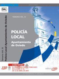 POLICÍA LOCAL DEL AYUNTAMIENTO DE OVIEDO. TEMARIO VOL. III.
