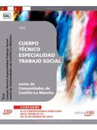 CUERPO TÉCNICO. ESPECIALIDAD TRABAJO SOCIAL. JUNTA DE COMUNIDADES DE CASTILLA LA-MANCHA. TEST