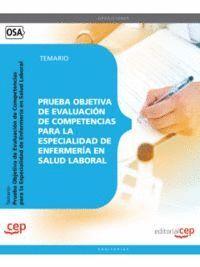 PRUEBA OBJETIVA DE EVALUACIÓN DE COMPETENCIAS PARA LA ESPECIALIDAD DE ENFERMERÍA EN SALUD LABORAL. TEMARIO