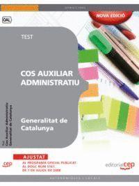 COS AUXILIAR ADMINISTRATIU GENERALITAT DE CATALUNYA. TEST