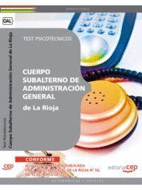 CUERPO SUBALTERNO DE ADMINISTRACIÓN GENERAL DE LA RIOJA.  TEST PSICOTÉCNICOS