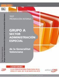 GRUPO A SECTOR ADMINISTRACIÓN ESPECIAL DE LA GENERALITAT VALENCIANA. TEST PROMOCIÓN INTERNA