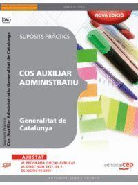 COS AUXILIAR ADMINISTRATIU GENERALITAT DE CATALUNYA. SUPÒSITS PRÀCTICS