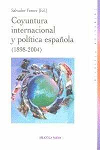 COYUNTURA INTERNACIONAL Y POLÍTICA ESPAÑOLA