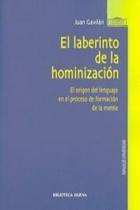 EL LABERINTO DE LA HOMINIZACIÓN