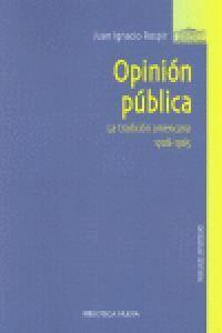 OPINION PUBLICA LA TRADICION AMERICANA