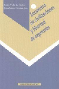 ENCUENTRO DE CIVILIZACIONES Y LIBERTAD DE EXPRESIÓN