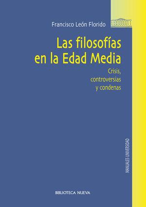 LAS FILOSOFÍAS EN LA EDAD MEDIA