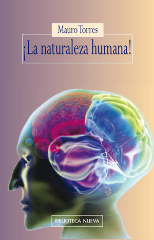 ¡LA NATURALEZA HUMANA!