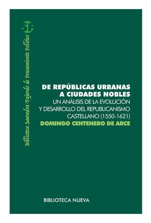 DE REPÚBLICAS URBANAS A CIUDADES NOBLES