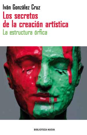 LOS SECRETOS DE LA CREACIÓN ARTÍSTICA
