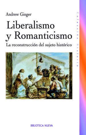 LIBERALISMO Y ROMANTICISMO