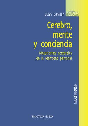 CEREBRO, MENTE Y CONCIENCIA