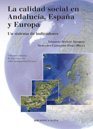 LA CALIDAD SOCIAL EN ANDALUCÍA, ESPAÑA Y EUROPA
