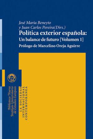 POLÍTICA EXTERIOR ESPAÑOLA: UN BALANCE DE FUTURO