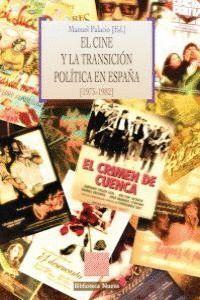 EL CINE Y LA TRANSICIÓN POLÍTICA EN ESPAÑA (1975-1982)
